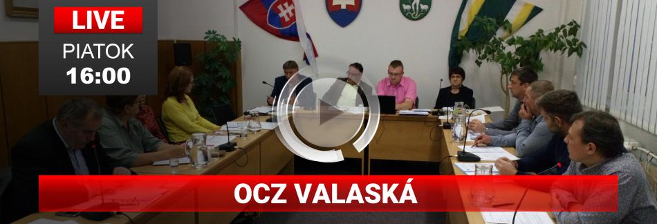 LIVE OCZ VALASKÁ PIATOK 16-00