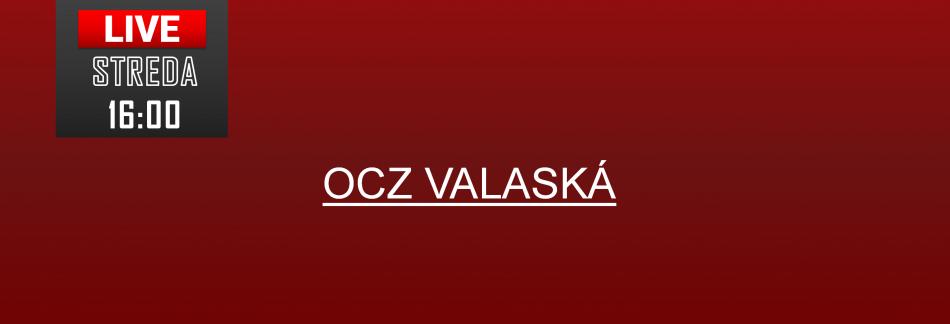 OCZ VALASKÁ 2019 LIVE