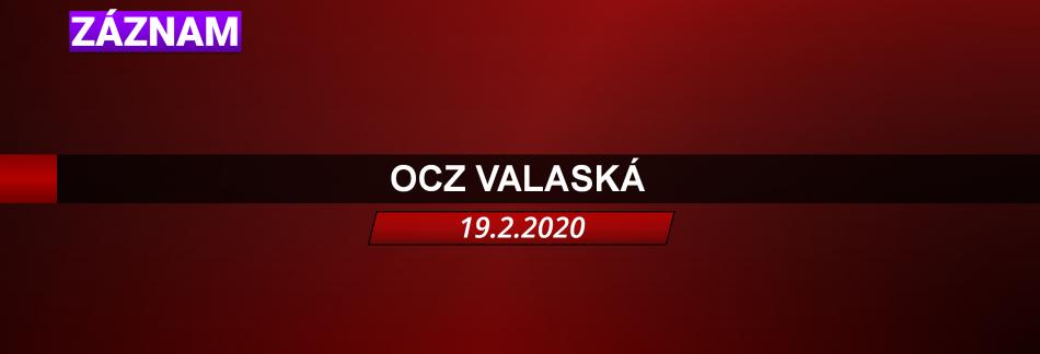 OCZ VALASKÁ 19.2.2020